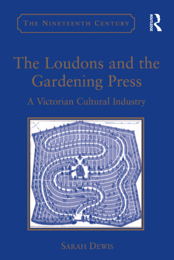 The Loudons and the Gardening Press A Victorian Cultural Industry book cover