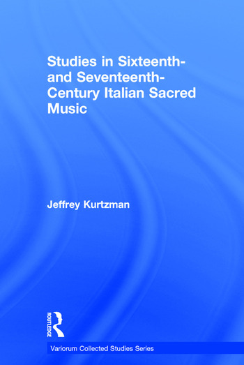 Studies in Sixteenth- and Seventeenth-Century Italian Sacred Music book cover