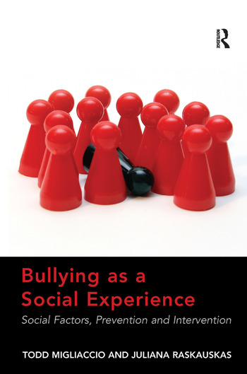Bullying as a Social Experience Social Factors, Prevention and Intervention book cover