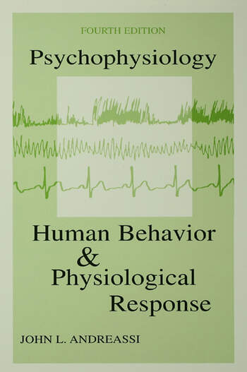 Psychophysiology Human Behavior & Physiological Response book cover