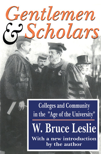 Gentlemen and Scholars College and Community in the Age of the University book cover