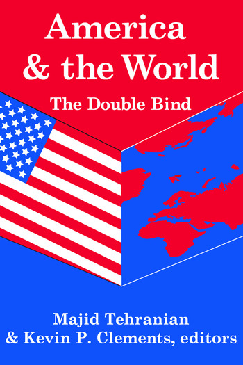 America and the World: The Double Bind Volume 9, Peace and Policy book cover