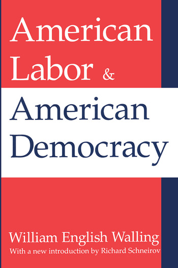 American Labor and American Democracy book cover
