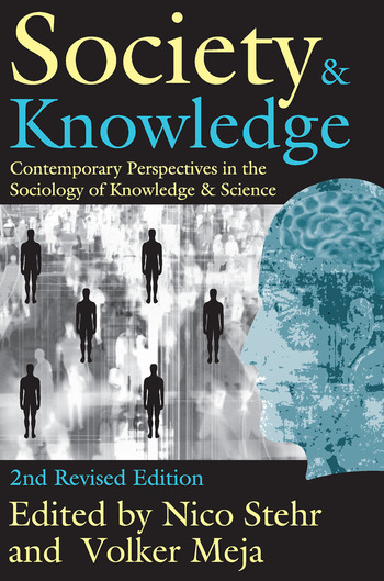 Society and Knowledge Contemporary Perspectives in the Sociology of Knowledge and Science book cover
