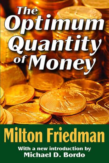 The Optimum Quantity of Money book cover