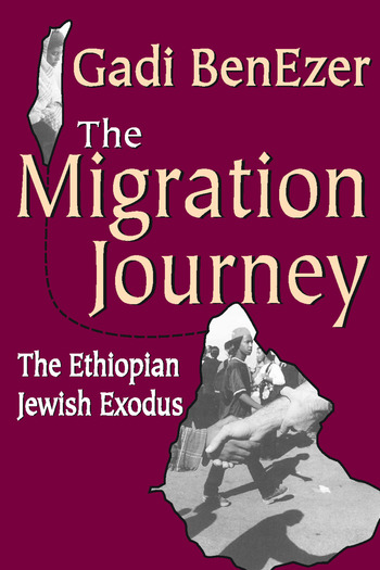 The Migration Journey The Ethiopian Jewish Exodus book cover
