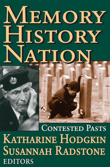 Memory, History, Nation Contested Pasts book cover