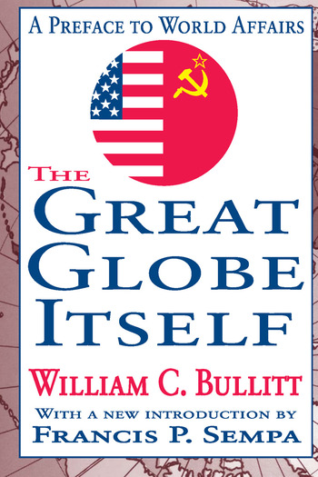 The Great Globe Itself A Preface to World Affairs book cover