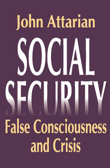 Social Security False Consciousness and Crisis book cover