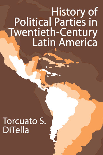 History of Political Parties in Twentieth-century Latin America book cover