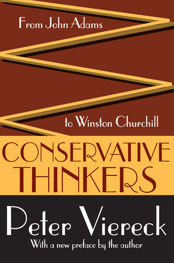 Conservative Thinkers From John Adams to Winston Churchill book cover