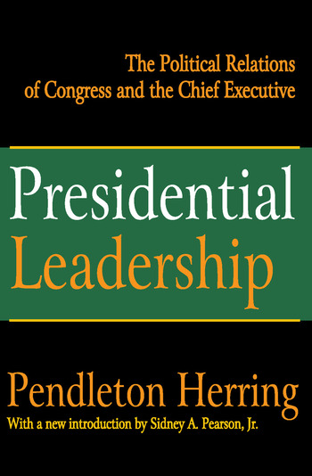 Presidential Leadership The Political Relations of Congress and the Chief Executive book cover