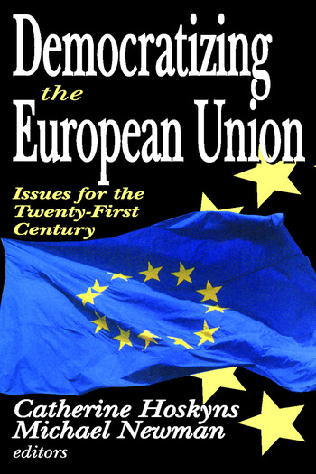 Democratizing the European Union Issues for the Twenty-first Century book cover
