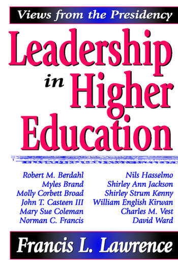 Leadership in Higher Education Views from the Presidency book cover