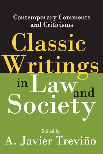 Classic Writings in Law and Society Contemporary Comments and Criticisms book cover