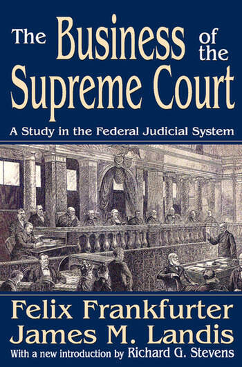 The Business of the Supreme Court A Study in the Federal Judicial System book cover