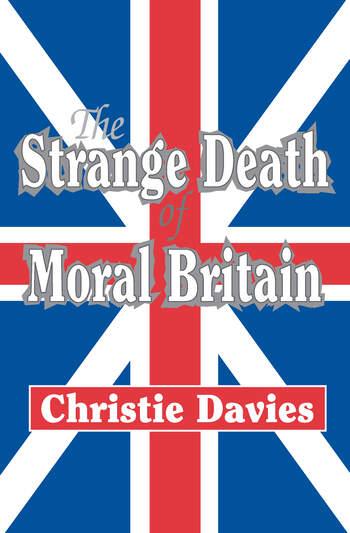 The Strange Death of Moral Britain book cover