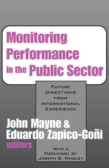 Monitoring Performance in the Public Sector Future Directions from International Experience book cover