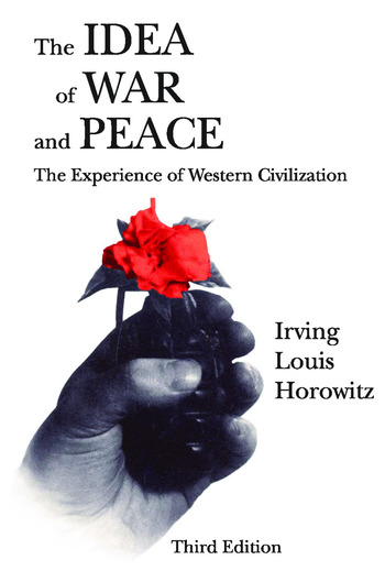 The Idea of War and Peace The Experience of Western Civilization book cover