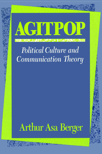 Agitpop Political Culture and Communication Theory book cover