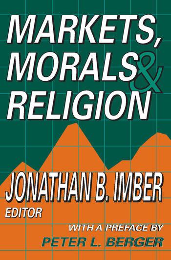 Markets, Morals, and Religion book cover
