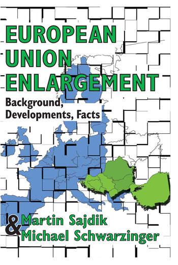 European Union Enlargement Background, Developments, Facts book cover