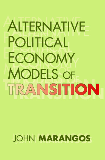 Alternative Political Economy Models of Transition The Russian and East European Perspective book cover