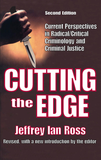 Cutting the Edge Current Perspectives in Radical/Critical Criminology and Criminal Justice book cover