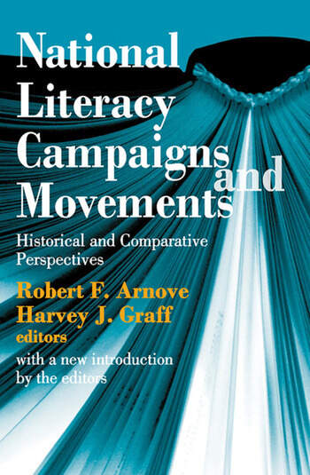National Literacy Campaigns and Movements Historical and Comparative Perspectives book cover