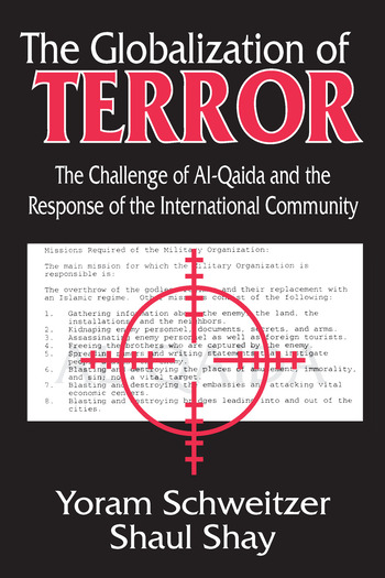 The Globalization of Terror The Challenge of Al-Qaida and the Response of the International Community book cover