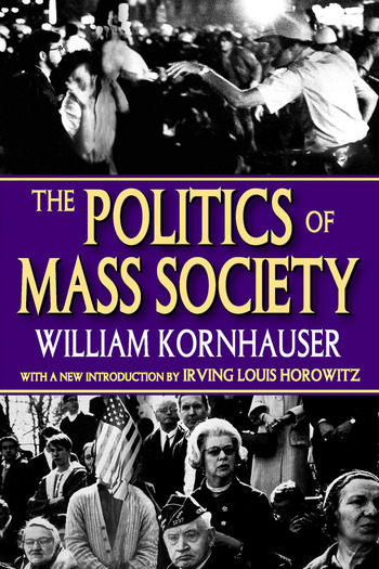 The Politics of Mass Society book cover