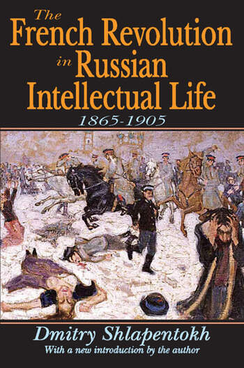 The French Revolution in Russian Intellectual Life 1865-1905 book cover