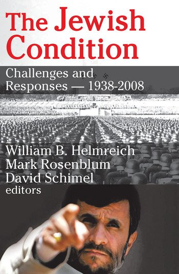 The Jewish Condition Challenges and Responses - 1938-2008 book cover