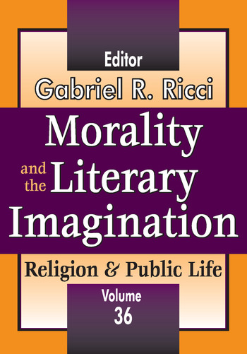 Morality and the Literary Imagination Volume 36, Religion and Public Life book cover