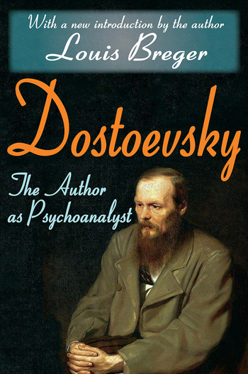 Dostoevsky The Author as Psychoanalyst book cover