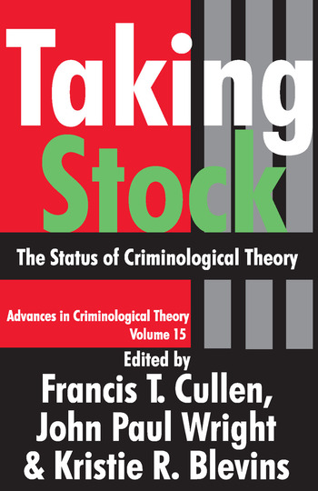 Taking Stock The Status of Criminological Theory book cover