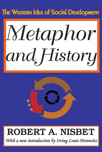 Metaphor and History The Western Idea of Social Development book cover