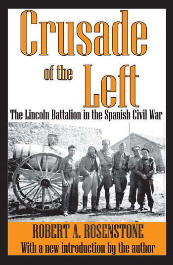 Crusade of the Left The Lincoln Battalion in the Spanish Civil War book cover