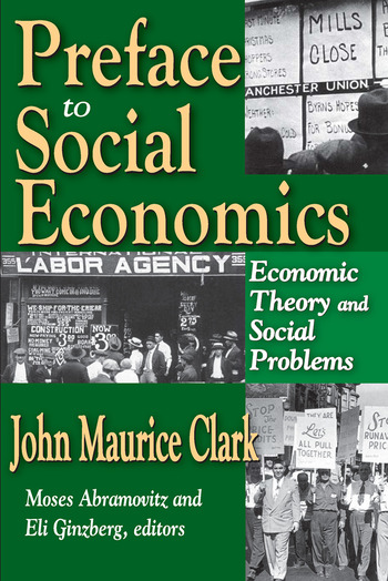Preface to Social Economics Economic Theory and Social Problems book cover