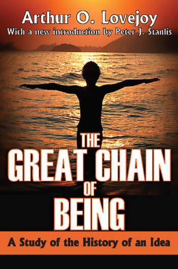 The Great Chain of Being A Study of the History of an Idea book cover