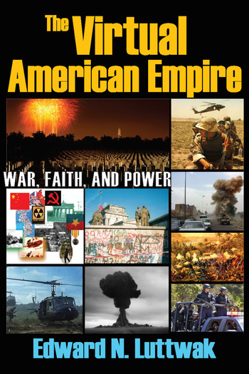 The Virtual American Empire On War, Faith and Power book cover