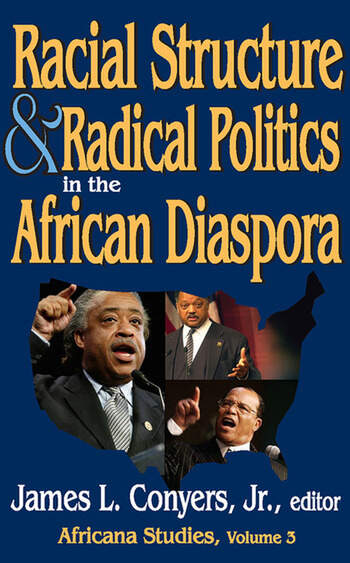 Racial Structure and Radical Politics in the African Diaspora Volume 2, Africana Studies book cover