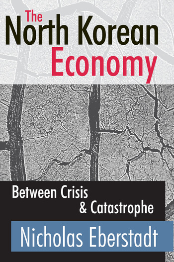 The North Korean Economy Between Crisis and Catastrophe book cover