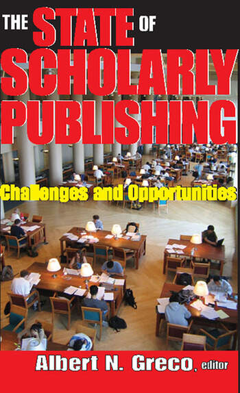 The State of Scholarly Publishing Challenges and Opportunities book cover