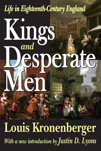 Kings and Desperate Men Life in Eighteenth-century England book cover