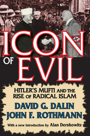 Icon of Evil Hitler's Mufti and the Rise of Radical Islam book cover