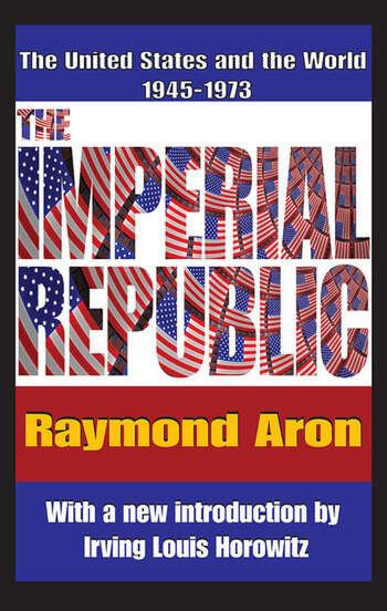 The Imperial Republic The United States and the World 1945-1973 book cover