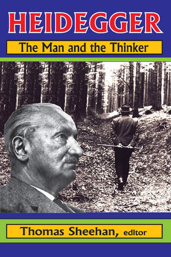 Heidegger The Man and the Thinker book cover