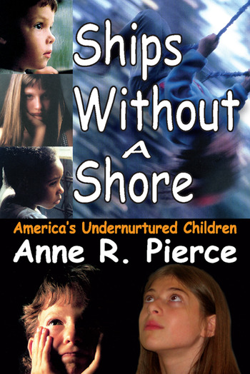 Ships without a Shore America's Undernurtured Children book cover