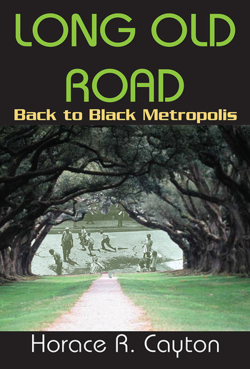 Long Old Road Back to Black Metropolis book cover